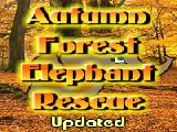 Autumn forest elephant rescue updated now